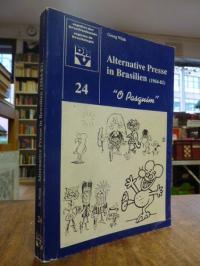 Wink, Alternative Presse in Brasilien (1964 – 82) – Selbstverständnis und kultur