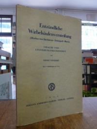 Volhard, Entzündliche Wirbelsäulenversteifung (Morbus von Bechterew-Strümpell-Ma