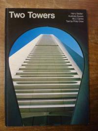 Seidler, Two Towers – Harry Seidler: Australia Square, MLC Centre,