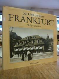 Klötzer, Zu Gast im alten Frankfurt,