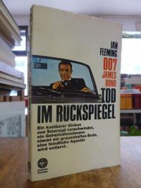 Fleming, 007 James Bond: Tod im Rückspiegel,