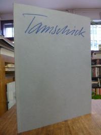 Tamschick, Rüdiger Tamschick: Bilder 1980 – 1981,