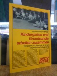 Horn, Kindergarten und Grundschule arbeiten zusammen – Konzepte und Beispiele fü