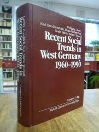 Glatzer, Recent Social Trends in West Germany 1960 – 1990,,