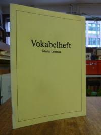 Lehanka, Vokabelheft,