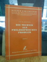 Wenzl, Die Technik als philosophisches Problem,