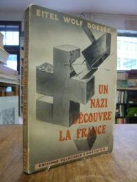 Un Nazi découvre la France – Pages de Journal,