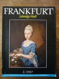 Ihle, Frankfurt – Lebendige Stadt – Vierteljahreshefte für Kultur, Wirtschaft un