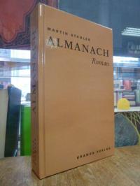Stadler, Almanach – Roman – im Kleid der essayistischen Collage.