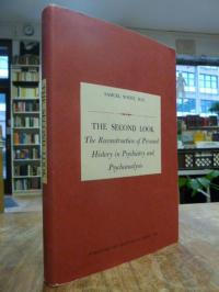 Novey, The Second Look – The Reconstruction of Personal History in Psychiatry an