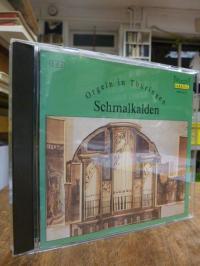 Haupt, Orgeln in Thüringen: Schmalkalden, CD u. Booklet,