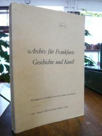 Frankfurter Verein für Geschichte und Landeskunde (Hrsg.), Archiv für Frankfurts