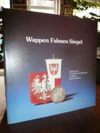 Häußler, Wappen Fahnen Siegel – Zeichen der Frankfurter Stadthoheit in sieben Ja