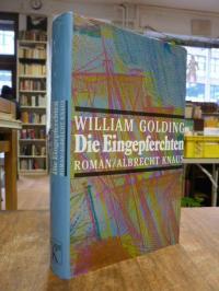 Golding, Die Eingepferchten – Roman,