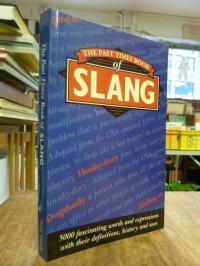 Ferguson, The Past Times Book of Slang,