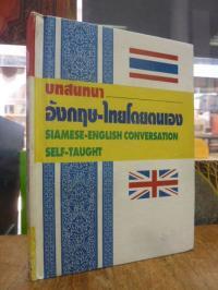 K. K., Siamese – English Conversation Self-Taught / Thai – English Conversation