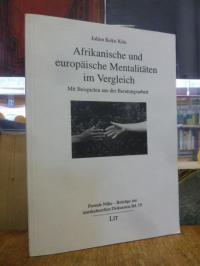 Kita, Afrikanische und europäische Mentalitäten im Vergleich – mit Beispielen au