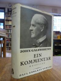 Galsworthy, Gesammelte Werke: Ein Kommentar – Novellen,
