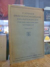 Sommer, Sprachgeschichtliche Erläuterungen für den griechischen Unterricht – Lau