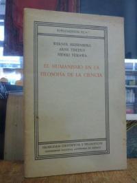Heisenberg, El Humanismo En La Filosofia De La Ciencia,