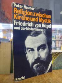 Neuner, Religion zwischen Kirche und Mystik,