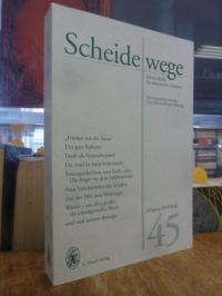 Max Himmelheber Stiftung (Hrsg.), Scheidewege – Jahresschrift für skeptisches De