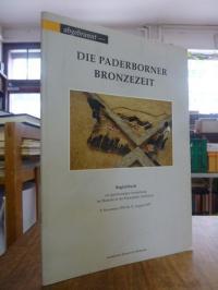 Bérenger, abgebrannt – Die Paderborner Bronzezeit,