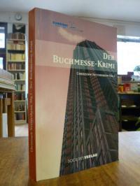 Nettersheim, Der Messemörder – Kriminalroman in 200 Kapiteln von 200 Autoren (au
