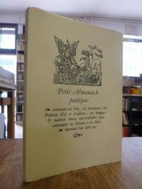Petit Almanach poetique contenant des Dits / des Sentences / des Poemes d'ici et