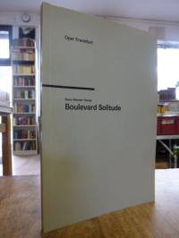 Henze, Boulevard Solitude – Lyrisches Drama in sieben Bildern,