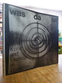 Frankfurt / Seide, Was da ist. Kunst und Kultur in Frankfurt – Künstlerische Ten