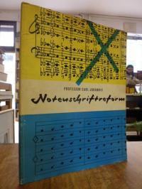 Johannis, Notenschriftreform,