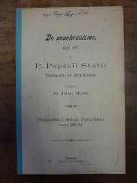 Miedel, De anachronismo qui est in P. Papinii Statii, Thebaide et Achilleide,