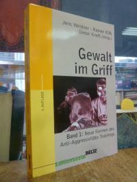 Wedner, Gewalt im Griff – Band 1 – Neue Formen des Anti-Aggressivitäts-Trainings