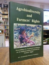 Agrobiodiversity and Farmers' Rights – Proceedings of a Technical Consultation o