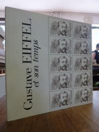 Gustave Eiffel et son temps,