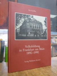 Gniffke, Volksbildung in Frankfurt am Main 1890 – 1990,