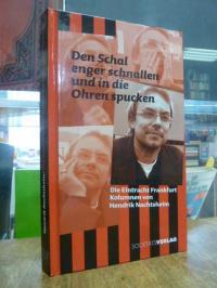 Den Schal enger schnallen und in die Ohren spucken – die Eintracht-Frankfurt-Kol