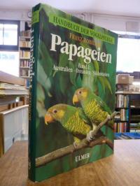Robiller, Papageien, Band 1: Papageienvögel Australiens, Ozeaniens und Südostasi