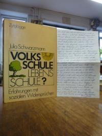 Schwarzmann, Volksschule, Lebensschule? – Erfahrungen mit sozialen Widersprüchen