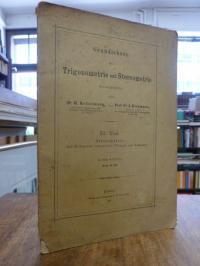 Heilermann, Grundlehren der Trigonometrie und Stereometrie, II. (2.) Teil: Stere