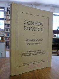 Koenig, Common English [I] – Expressions, Grammar, Practical Words for use in En