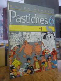 Brunel, Pastiches 6,