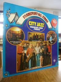 Frankfurt All Stars, City Jazz – Frankfurt-Main Streams, Doppel-LP,