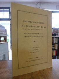 Bonifatius-Verein für das Katholische Deutschland (Hrsg.), Jahrhundertfeier des