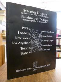 Feireiss, Synchrone Konzepte – Berliner Entwürfe für sechs Metropolen = Simultan