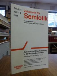 Posner, Zeitschrift für Semiotik, Band 33, Heft 1-2, 2011: Semiotische Milieufor