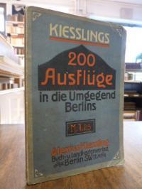 200 Ausflüge in die nähere und weitere Umgebung Berlins,