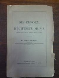 Delmonte, Die Reform des Rechtsstudiums – Grundlinien zu einem Programm,
