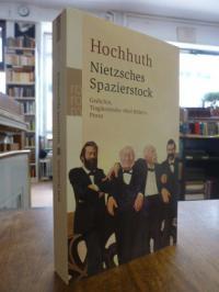 """Hochhuth, Nietzsches Spazierstock – Gedichte, Tragikomödie """"Heil Hitler!"""", Prosa"""